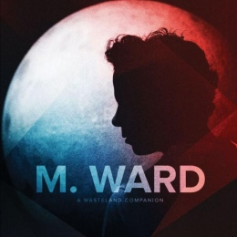 Folk Meets Flair in Ward's 'Wasteland'
